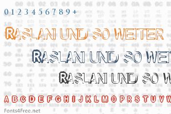 Raslani und so weiter Font