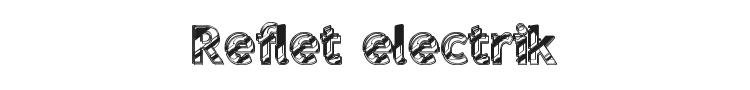 Reflet electrik Font Preview