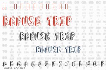 Refuse Trip Font
