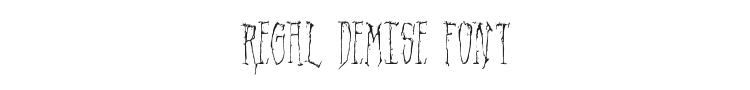 Regal Demise Font Preview