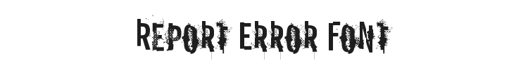 Report Error Font Preview