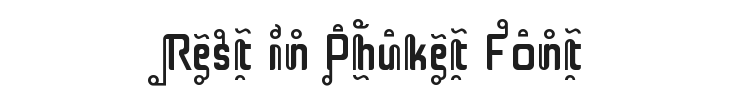Rest in Phuket Font Preview