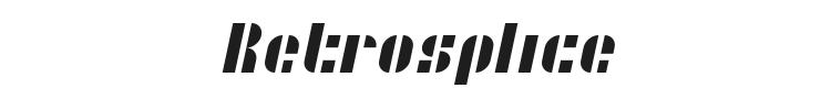 Retrosplice Font Preview
