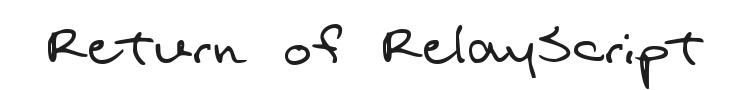 Return of RelayScript Font Preview