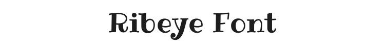 Ribeye Font Preview