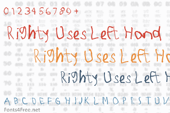 Righty Uses Left Hand Font