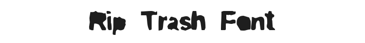Rip Trash Font Preview