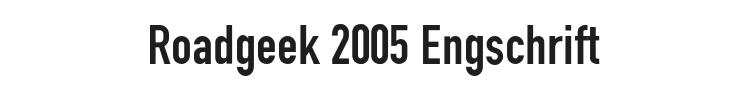 Roadgeek 2005 Engschrift Font