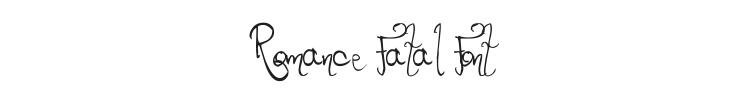 Romance Fatal Font Preview