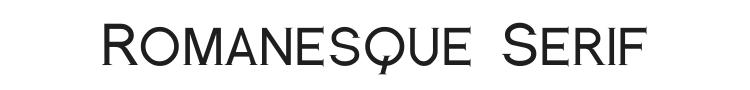 Romanesque Serif Font Preview