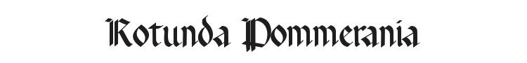 Rotunda Pommerania Font Preview