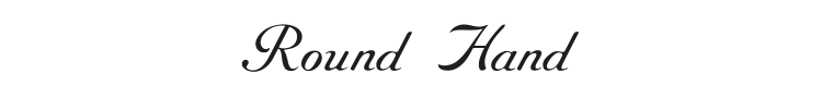 Round Hand Font Preview