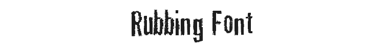 Rubbing Font Preview