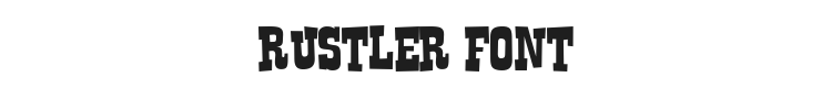 Rustler Font
