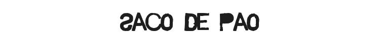 Saco de Pao Font Preview