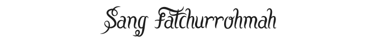 Sang Fatchurrohmah Font Preview