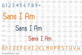 Sans I Am Font