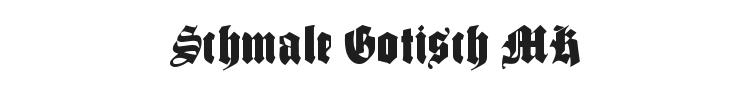 Schmale Gotisch MK Font Preview