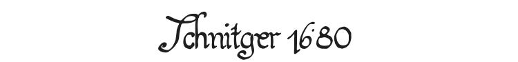 Schnitger 1680 Font Preview
