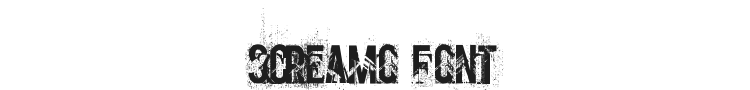 Screamo Font Preview