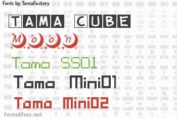 TamaFactory Fonts