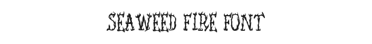 Seaweed Fire Font Preview