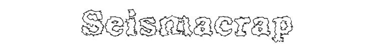 Seismacrap Font Preview