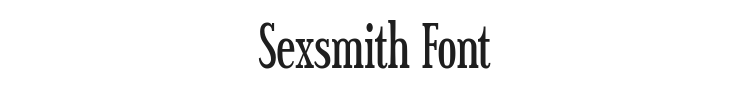 Sexsmith Font Preview