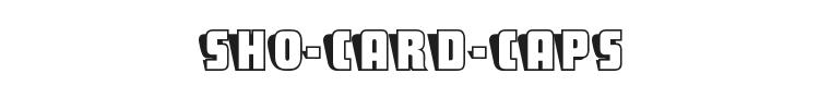 Sho-Card-Caps Font Preview
