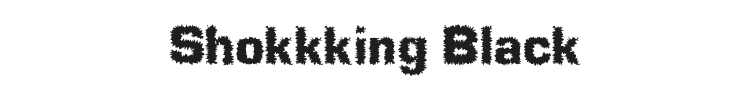 Shokkking Black Font Preview