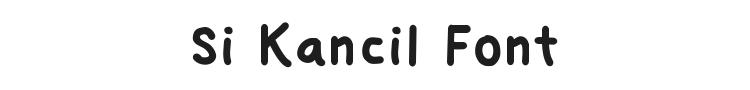 Si Kancil Font Preview