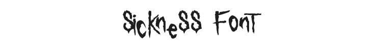 Sickness Font Preview
