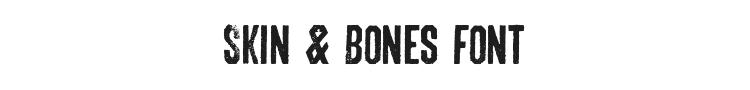 Skin & Bones Font Preview
