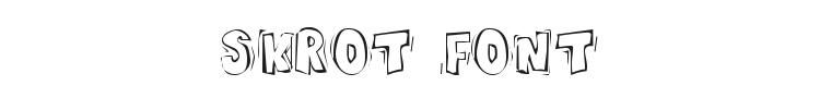 Skrot Font