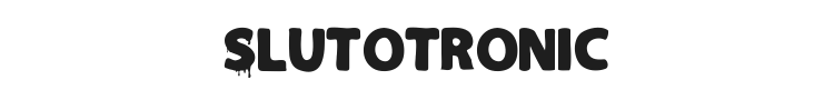 Slutotronic Font