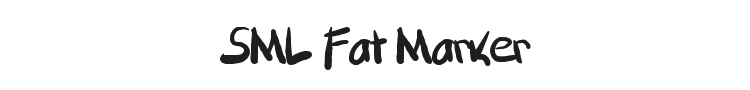 SML Fat Marker Font Preview