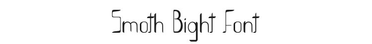 Smoth Bight Font Preview