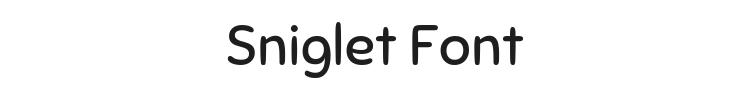 Sniglet Font Preview
