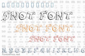 Snot Font