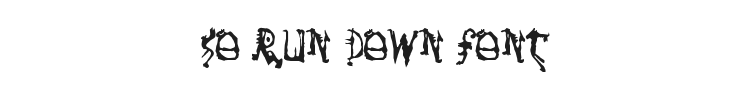 So Run Down Font Preview