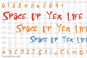 Space Up Yer Life Font