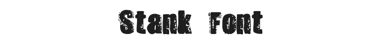 Stank Font Preview