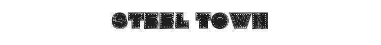 Steel Town Font