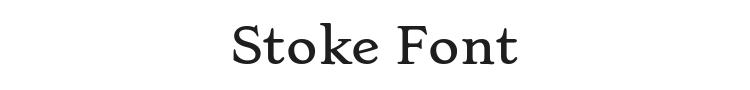 Stoke Font