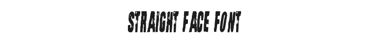 Straight Face Font Preview