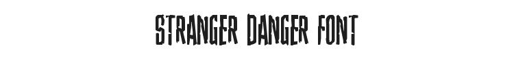 Stranger Danger Font Preview