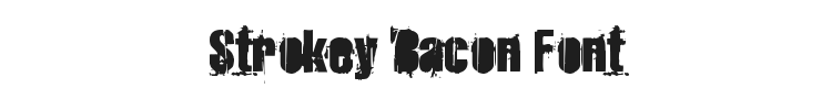Strokey Bacon Font Preview