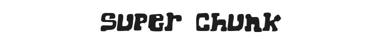 Super Chunk Font
