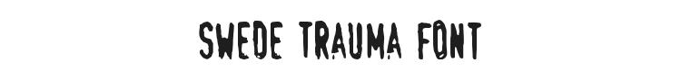 Swede Trauma Font