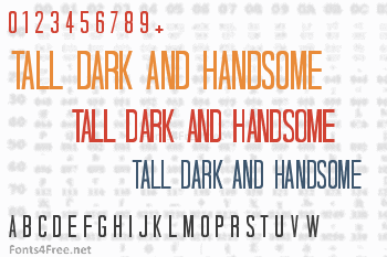 Tall Dark And Handsome Font